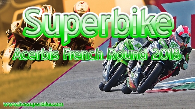 Superbike Acerbis French Round 2018 Live Stream