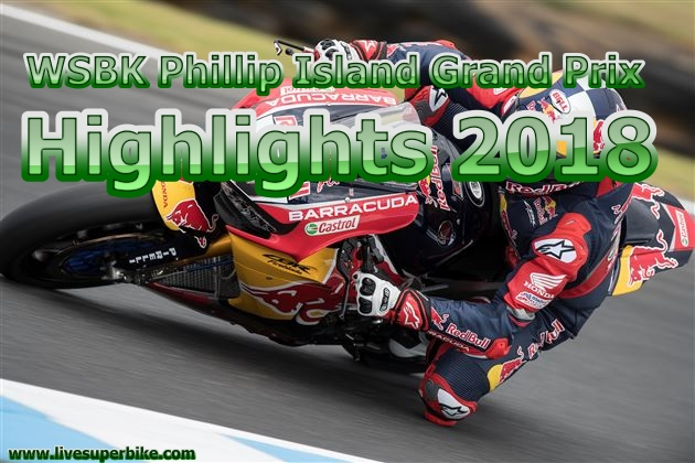 WSBK Phillip Island Grand Prix Highlights 2018