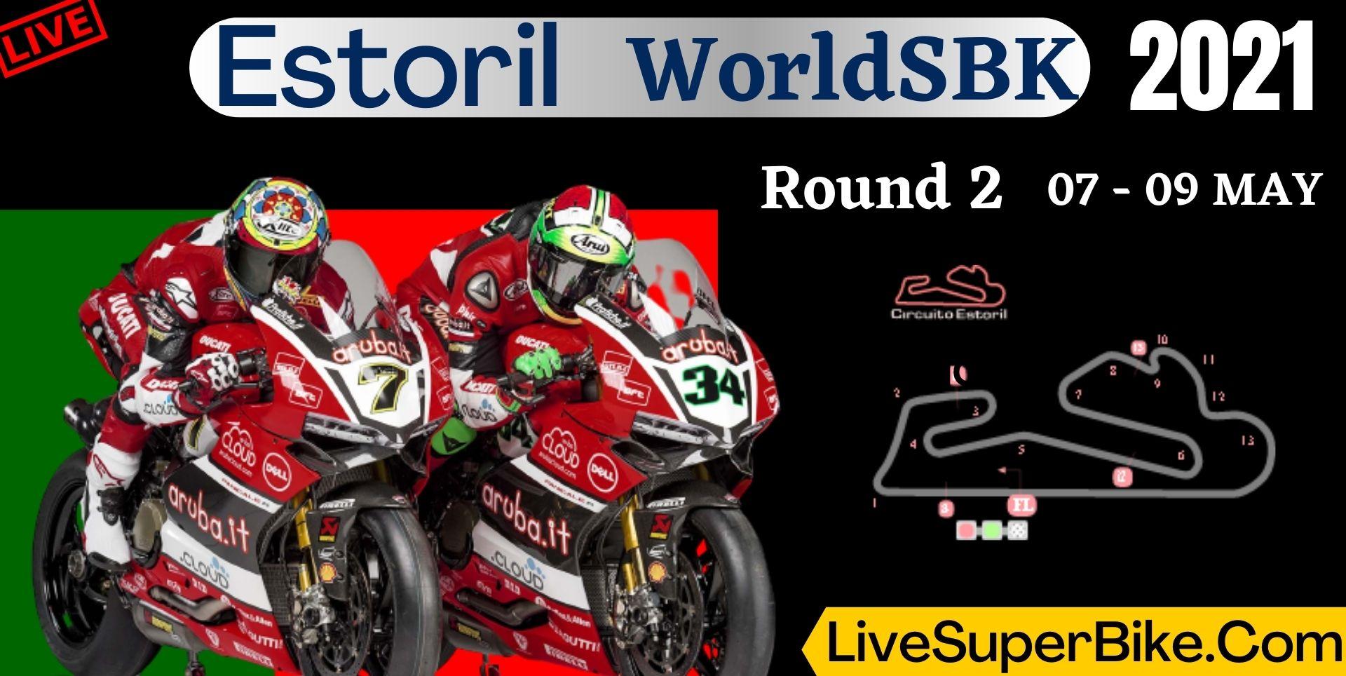 Estoril Round 2 Live Stream 2021 | WorldSBK