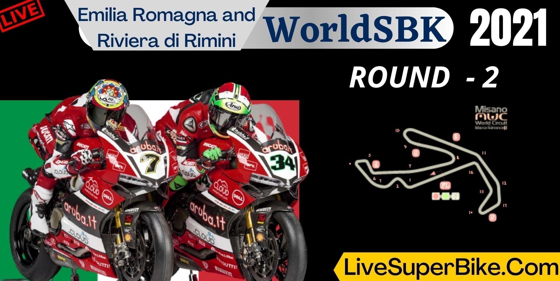Emilia Romagna And Riviera Di Rimini Round 2 Live 2021 | WorldSBK