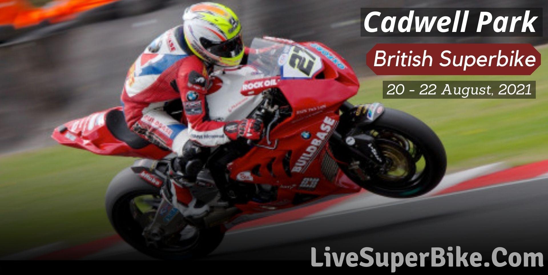 Cadwell Park British Superbike Live Stream 2021