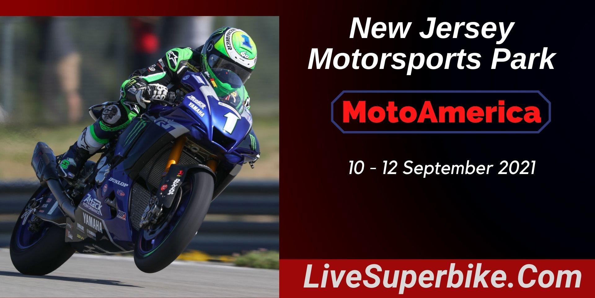 New Jersey Motorsports Park MotoAmerica Live 2021