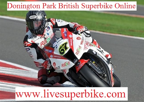 Donington Park British Superbike Race Live
