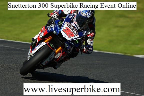 Snetterton 300 Superbike Live