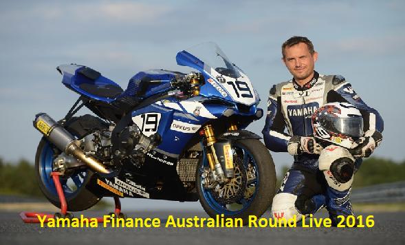 Watch WSBK Yamaha Finance Australian Round 2016 Live